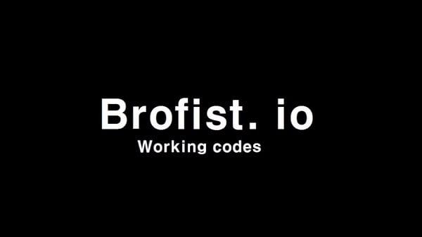 Используйте работающие читы на brofist.io