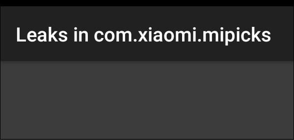 Серый экран с надписью Leaks in com.xiaomi.mipicks, появляющий при запуске ярлыка Leaks
